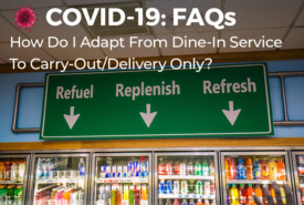 How Do I Adapt From Dine-In Service To Carry-Out/Delivery Only?