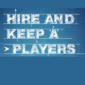 Hire and Keep 'A' Players
